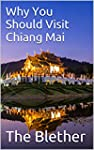 Why You Should Visit Chiang Mai: 400...