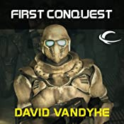 First Conquest | [David VanDyke]