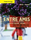 img - for Cengage Advantage Books: Entre Amis, Volume 1 (World Languages) book / textbook / text book