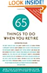 65 Things to Do When You Retire, 65 N...