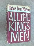 By Robert Penn Warren All the King's Men (1st First Edition) [Hardcover]