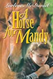 A Horse for Mandy (Lurlene McDaniel Books)