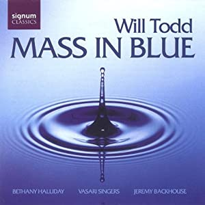 Todd - Mass in Blue by Signum Classics