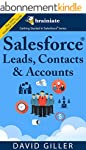 Salesforce Leads, Contacts & Accounts...