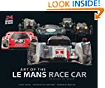 Art of the Le Mans Race Car: 90 Years...
