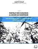echange, troc Maya Bacache-Beauvallet, Marc Bourreau, François Moreau - Portrait des musiciens à l'heure du numérique