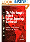 The Project Manager's Guide to Software Engineering's Best Practices (Practitioners)