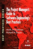 img - for The Project Manager's Guide to Software Engineering's Best Practices (Practitioners) book / textbook / text book