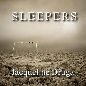 Sleepers | [Jacqueline Druga]