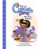 Princess Cupcake Jones Won't Go to School (Princess Cupcake Jones Series)