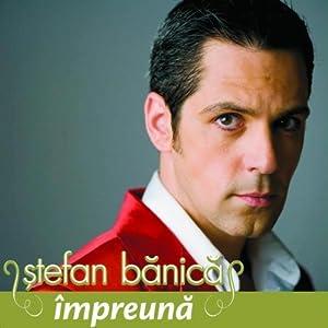 Stefan Banica -  Impreuna