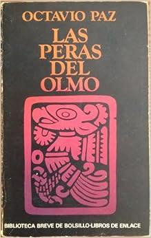 Las peras del olmo (Biblioteca breve de bolsillo : Libros de enlace