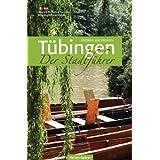 "T�bingen - Der Stadtf�hrervon ""Andrea Bachmann"""