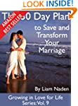 The 30 Day Plan to Save and Transform...