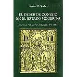 """El Deber de Consejo en el Estado Moderno: Las Juntas """"ad hoc"""" en España, 1474-1665 (Biblioteca Histórico-Jurídica..."""