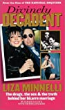 img - for Divinely Decadent: The Strange Life and Loves of Liza Minnelli by Gallick, Sarah (2003) Paperback book / textbook / text book