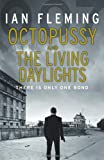 Ian Fleming Octopussy & The Living Daylights: James Bond 007