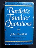 img - for Bartlett's Familiar Quotations, 14th Edition book / textbook / text book