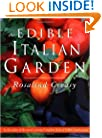 The Edible Italian Garden (Edible Garden Series)