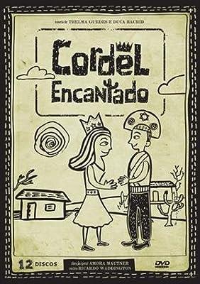 Cordel Encantado (12 Pc) - Alessandro Tcche/Debora Bloch/Felipe Camargo . . .