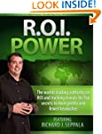 ROI Power: The Step-by-Step Guide to...