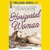Horizontal Woman | [Barry Malzberg]