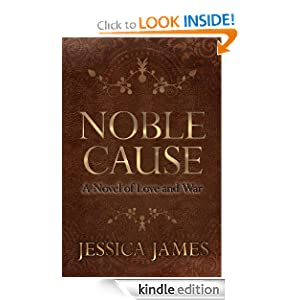 Noble Cause: A Civil War Novel of Love and War