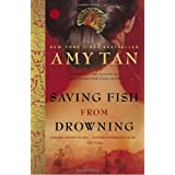 Saving Fish from Drowning: A Novel (Ballantine Reader's Circle) ~ Amy Tan
