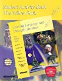 img - for Student Activity Book: The Yellow Book (Learning Language Arts Through Literature) book / textbook / text book