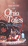 A Treasury of Ohio Tales: Unusual, Interesting, and Little-Known Stories of Ohio (Stately Tales) (1558534504) by Garrison, Webb