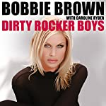 Dirty Rocker Boys | Bobbie Brown