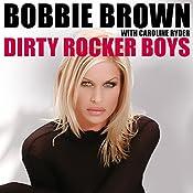 Dirty Rocker Boys | [Bobbie Brown]