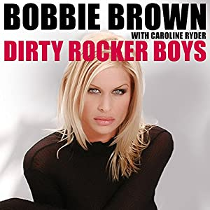 Dirty Rocker Boys Audiobook