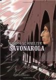 Savonarola: Nach den Aufzeichnungen des Florentiners Piero Parenti