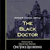 The Black Doctor | [Arthur Conan Doyle]
