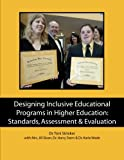 img - for Designing Inclusive Educational Programs in Higher Education: Standards, Assessment & Evaluation book / textbook / text book