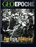 Geo Epoche 14/2004: Der Erste Weltkri...