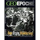 """Geo Epoche 14/2004: Der Erste Weltkrieg. Von Sarajevo bis Versailles: Die Zeitwende 1914-1918von """"Michael Schaper"""""""