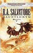 Gauntlgrym: Neverwinter, Book I (Neverwinter Nights)