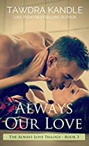 Always Our Love: A Small Town Georgia Romance (small Town Georgia Romances Book 8)