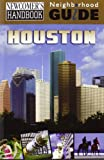 img - for Newcomer's Handbook Neighborhood Guide: Houston book / textbook / text book