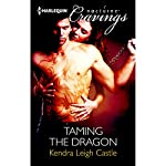 Taming the Dragon | Kendra Leigh Castle