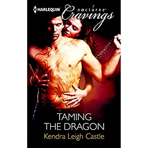 Taming the Dragon | [Kendra Leigh Castle]