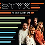 Styx THE GRAND ILLUSION - LIVE
