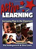 img - for Active Learning: Increasing Flow in the Classroom book / textbook / text book