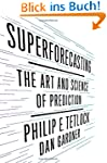 Superforecasting: The Art and Science...