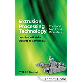 Extrusion Processing Technology: Food and Non-Food Biomaterials