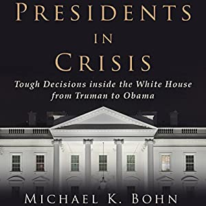 Presidents in Crisis Audiobook
