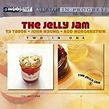 Jelly Jam & 2