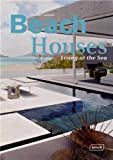 Beach Houses: Living at the Sea